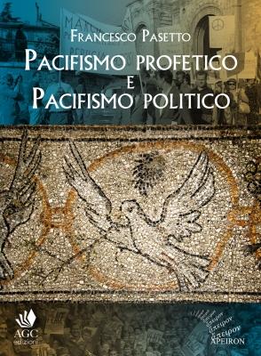 Pacifismo-profetico-e-pacifismo-politico