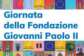 Giornata della Fondazione Giovanni Paolo II